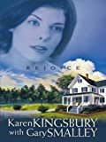 Rejoice, Karen Kingsbury and Gary Smalley, 0786273259