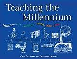 Teaching the Millennium, Craig A. Munsart and Christine M. Izmirian, 1555912842