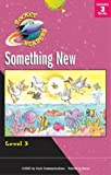 img - for Something New (Rocket Readers: Something New) book / textbook / text book