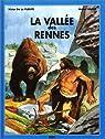 La Vallée des Rennes par Vaidis