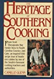 The Heritage of Southern Cooking, Camille Glenn, 0894801171