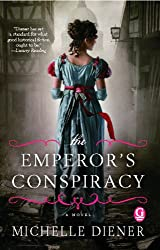 The Emperor's Conspiracy (Regency London Series Book 1)