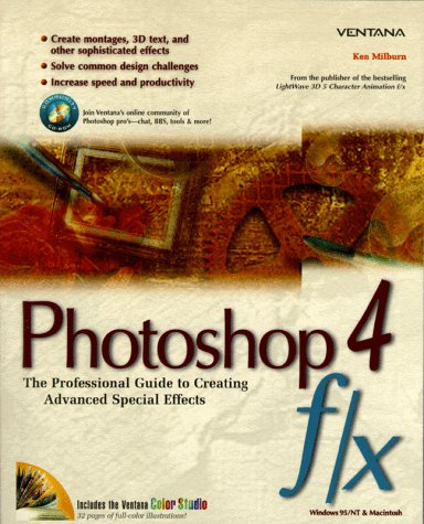 Photoshop 4 F/X: The Professional Guide to Creating Advanced Special Effects