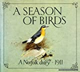 A Season of Birds, James Vincent and George Edward Lodge, 0894790684