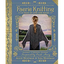 Faerie Knitting: 14 Tales of Love and Magic