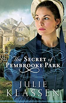 The Secret of Pembrooke Park by [Klassen, Julie]