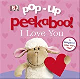 Books : Pop-up Peekaboo! I Love You