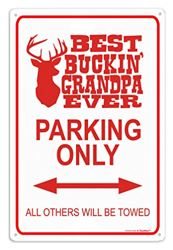 Grandpa Sign Gifts Best Buckin Grandpa Parking Sign Metal Decorative Sign Man Cave Sign Novelty Sign