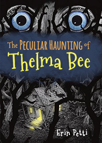 The Peculiar Haunting of Thelma Bee -
