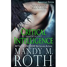 Critical Intelligence: 2016 Anniversary Edition (Immortal Ops)