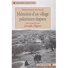 Mémoires d'un village palestinien disparu