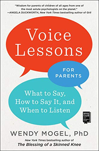 Pdf Parenting Voice Lessons for Parents: What to Say, How to Say it, and When to Listen
