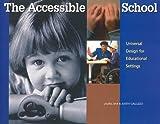 The Accessible School, Laurel B. Bar and Judith D. Galluzzo, 0944661203