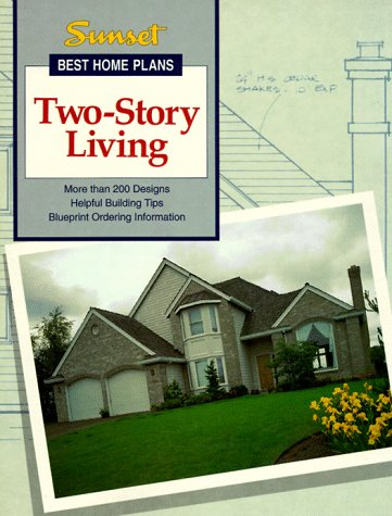 Story Plans House Two (Two-Story Living (Best Home Plans Series))