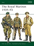 The Royal Marines 1939-93 (Elite)
