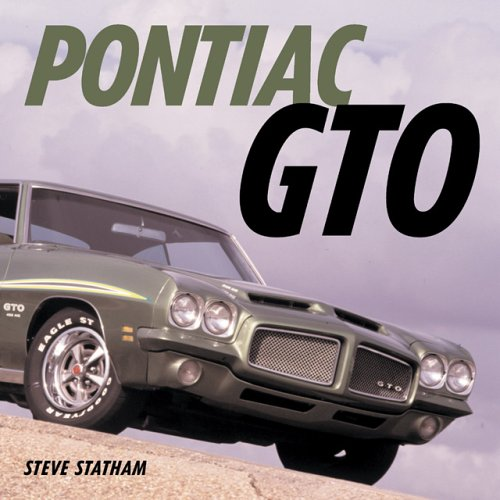 Pontiac GTO: Four Decades of Muscle (Muscle Car Color History) Pontiac Gto Muscle Cars