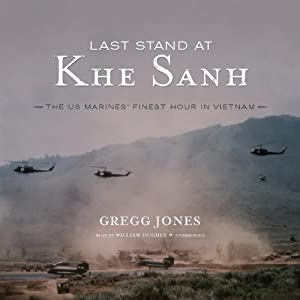 Last Stand at Khe Sanh Audiobook