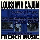 Louisiana Cajun French Music from the Southwest Prairies Vol. 2