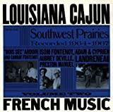 Louisiana Cajun French Music from the So