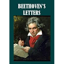 Beethoven's Letters (1790-1826) [Illustrated]