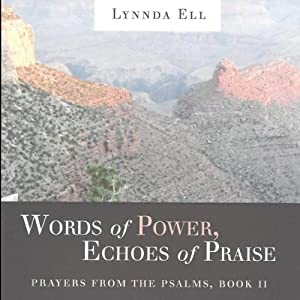 Words of Power, Echoes of Praise Audiobook