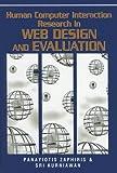 Human Computer Interaction Research in Web Design and Evaluation, Panayiotis Zaphiris and Sri Kurniawan, 1599042460