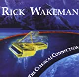The Classical Connection by Rick Wakeman (2003-02-17)