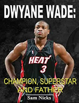 a father first dwyane wade pdf free