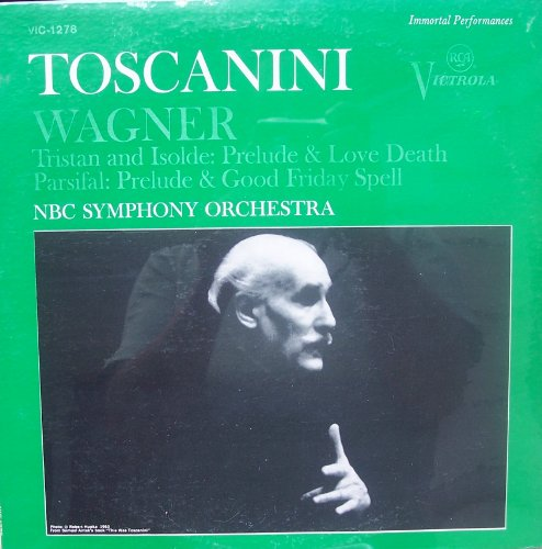 Wagner - Tristan and Isolde: Prelude & Love Death / Parsifal: Prelude & Good Friday Spell