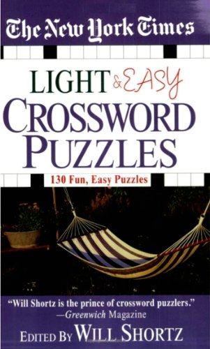 The New York Times Light And Easy Crossword Puzzles  130 Fun  Easy Puzzles