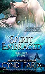 Spirit Embraced (Whisper Cove Book 2)