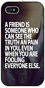 A friend is someone who can see the truth and pain In you - Bible verse IPHONE 5C black plastic case / Christian Verses