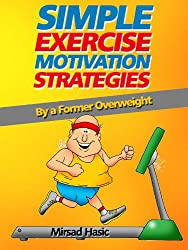 Finding Motivation to Exercise - The Untold Strategies You Wish You Knew