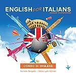 Corso di Inglese, English for Italians: Corso Superiore | Carmelo Mangano,Debra Lynn Hillman