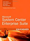 Microsoft System Center Enterprise Suite, Rand Morimoto and Chris Amaris, 0672333198