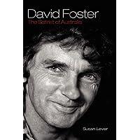 David Foster: The Satirist of Australia