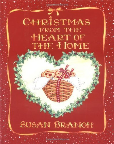 Christmas Heart Of Home by Susan Branch (1990-11-01)