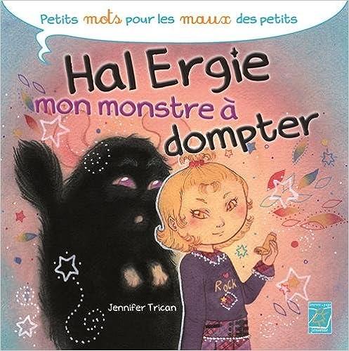 Livre gratuits Hal Ergie, mon monstre à dompter pdf ebook