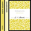 Miracles: C. S. Lewis Signature Classic Audiobook by C. S. Lewis Narrated by Julian Rhind-Tutt