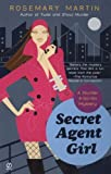 Secret Agent Girl, Rosemary Martin, 0451220919
