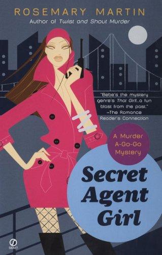 Secret Agent Girl: A Murder A-Go-Go Mystery