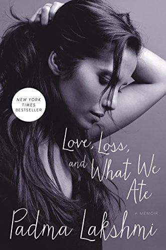 Love, Loss, and What We Ate: A Memoir