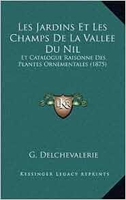 Les jardins et les champs de la vallee du nil et for Jardin du nil wine price