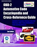 OBD-2 Automotive Code Encyclopedia and Cross-Reference Guide, Mandy Concepcion, 1477453954