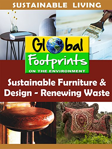 Global Footprints-Sustainable Furniture & Design - Renewing Waste by