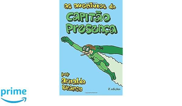 As Aventuras do Capitao Presenca (Portuguese Edition): Mr ...