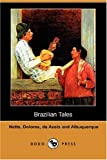 img - for Brazilian Tales (Dodo Press) book / textbook / text book