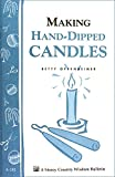 img - for Making Hand-Dipped Candles: Storey's Country Wisdom Bulletin A-192 (Storey Country Wisdom Bulletin, a-192) book / textbook / text book