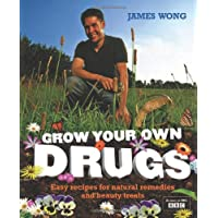 Grow Your Own Drugs: Fantastically Easy Recipes for Natural Remedies and Beauty Treats
