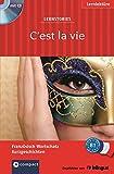 C'est la vie  (Lernstories / Kurzgeschichten): Französisch Grundwortschatz - Niveau B1. Mit Hörbuch (Compact Lernstories)